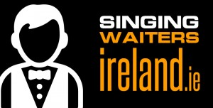 Singing Waiters Ireland